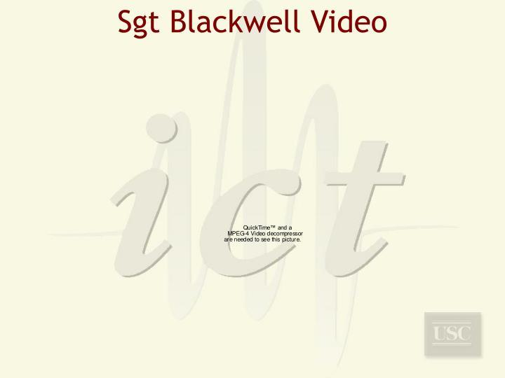 Sgt Blackwell Video