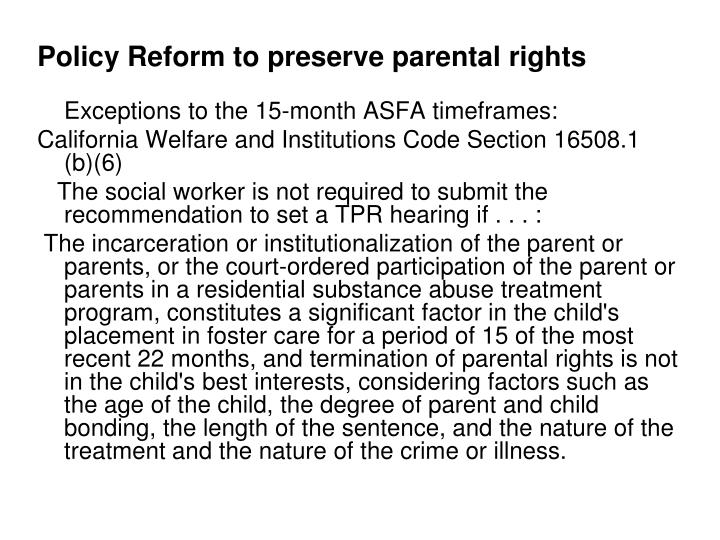 Policy Reform to preserve parental rights