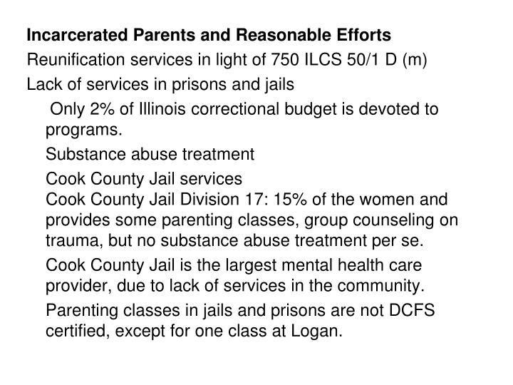 Incarcerated Parents and Reasonable Efforts