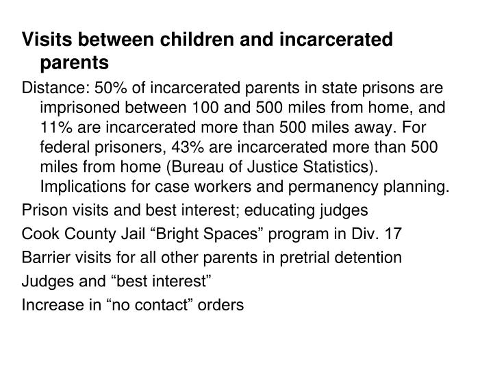 Visits between children and incarcerated parents