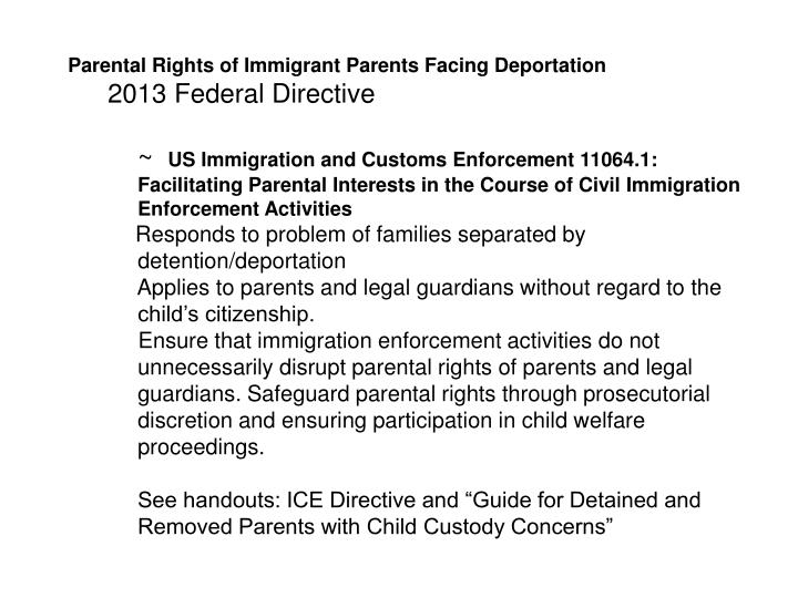 Parental Rights of Immigrant Parents Facing Deportation