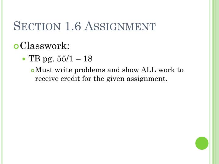 Section 1.6 Assignment