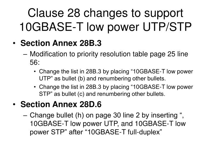 Clause 28 changes to support 10gbase t low power utp stp