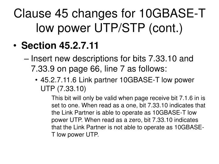 Clause 45 changes for 10GBASE-T low power UTP/STP (cont.)