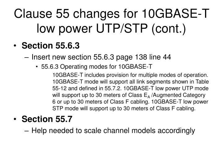 Clause 55 changes for 10GBASE-T low power UTP/STP (cont.)