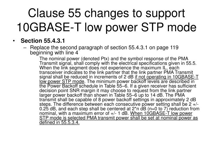 Clause 55 changes to support 10GBASE-T low power STP mode