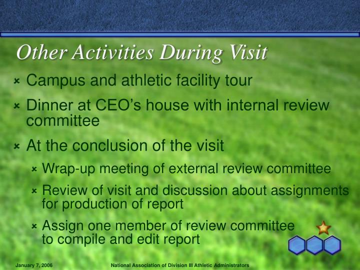 Other Activities During Visit