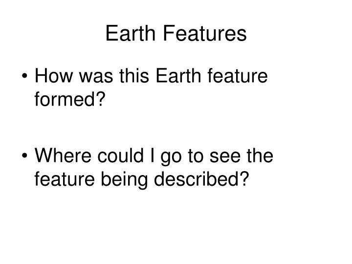Earth Features