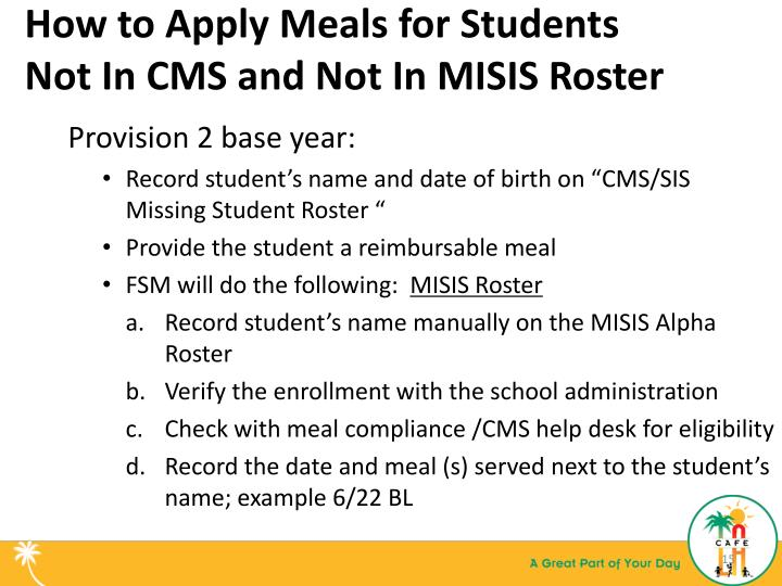 How to Apply Meals for Students Not In CMS and Not In MISIS Roster