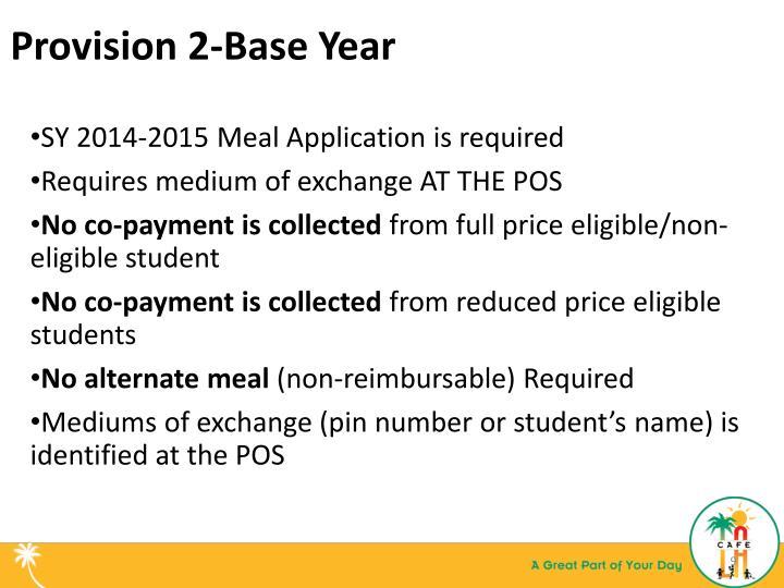 Provision 2-Base Year