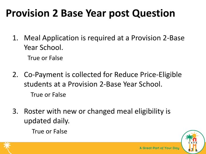 Provision 2 Base Year post Question