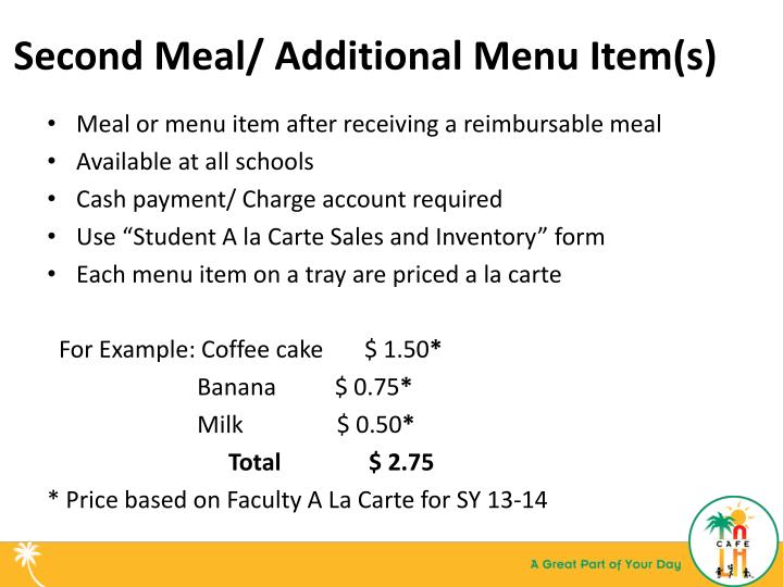 Second Meal/ Additional Menu Item(s)