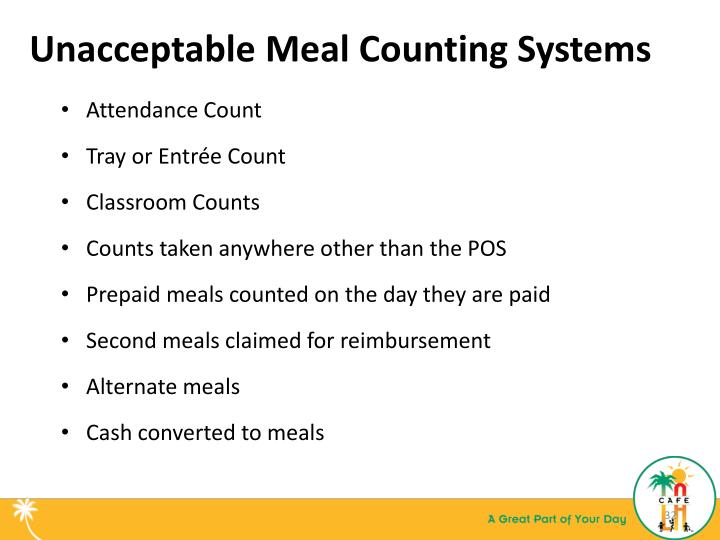 Unacceptable Meal Counting Systems