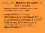 ir a la gu a specificar un vertice iii de v sintaxis