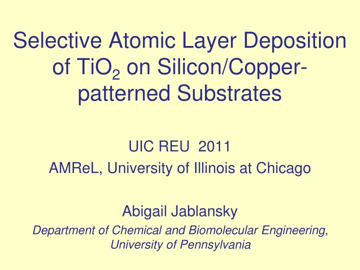 Selective atomic layer deposition of tio 2 on silicon copper patterned substrates