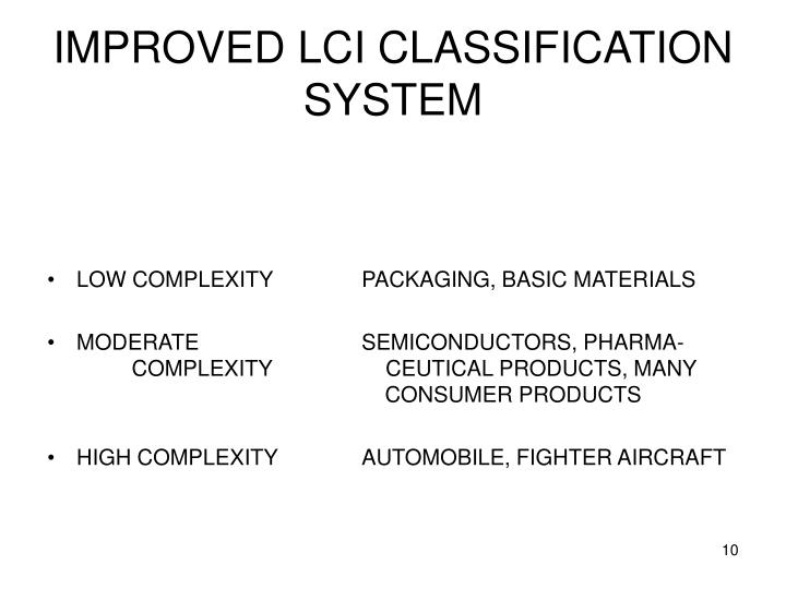 IMPROVED LCI CLASSIFICATION SYSTEM