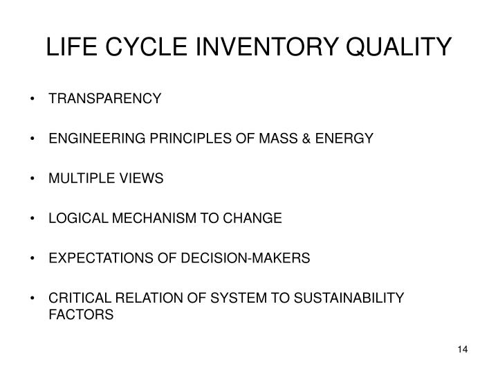 LIFE CYCLE INVENTORY QUALITY