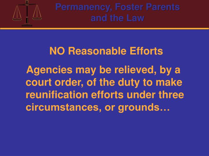 NO Reasonable Efforts