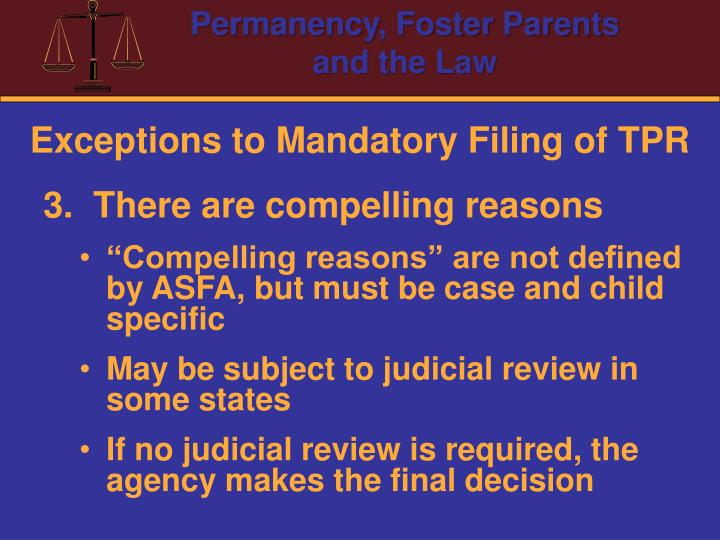 Exceptions to Mandatory Filing of TPR