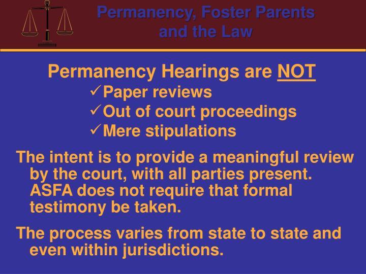 Permanency Hearings are