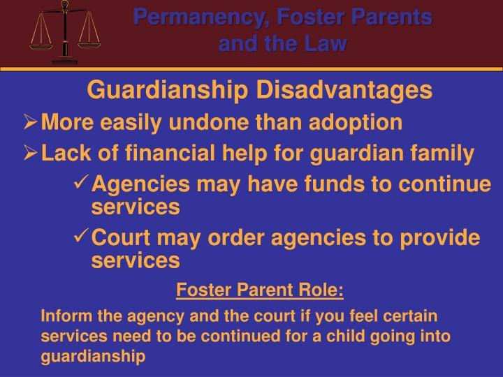 Guardianship Disadvantages