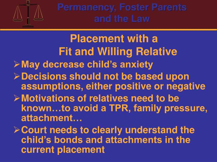 Placement with a                                      Fit and Willing Relative