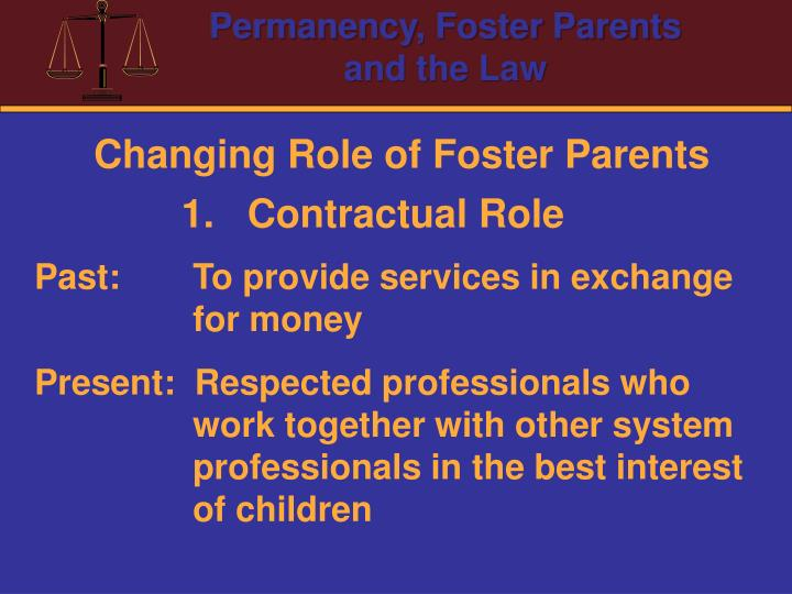 Changing Role of Foster Parents
