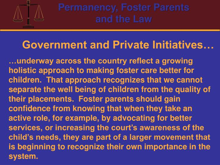 Government and Private Initiatives…