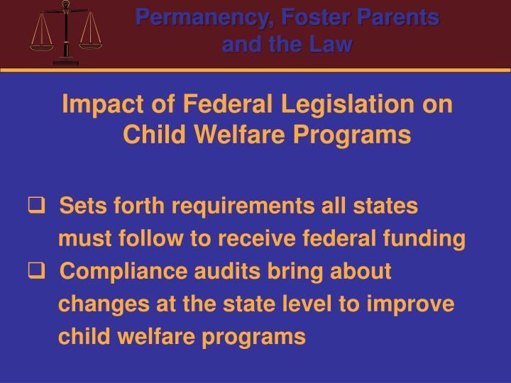 Impact of Federal Legislation on Child Welfare Programs