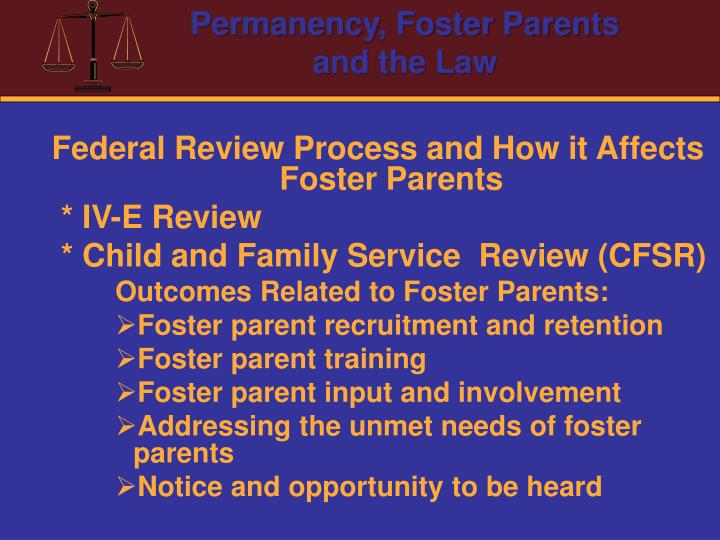 Federal Review Process and How it Affects Foster Parents