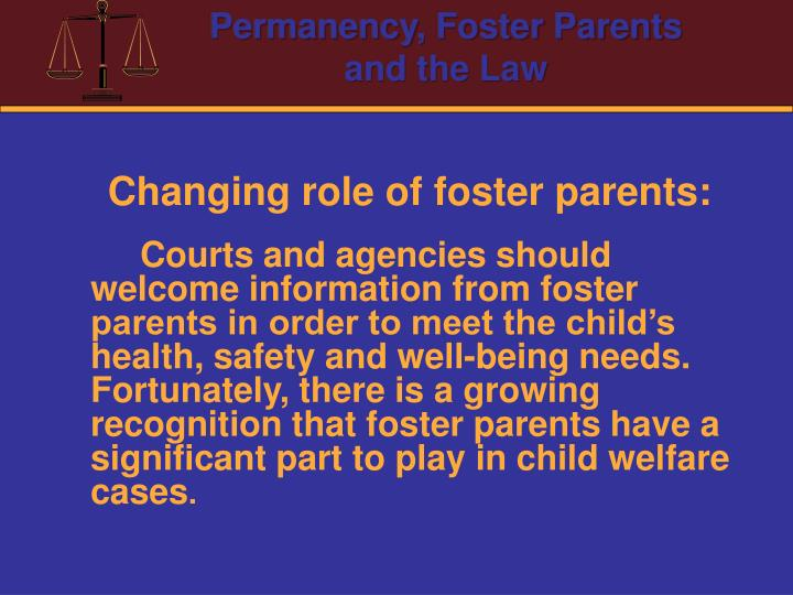 Changing role of foster parents: