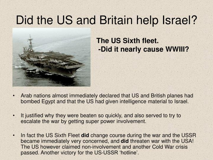 Did the US and Britain help Israel?