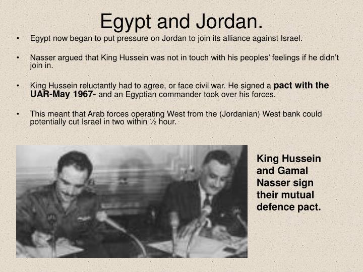 Egypt and Jordan.