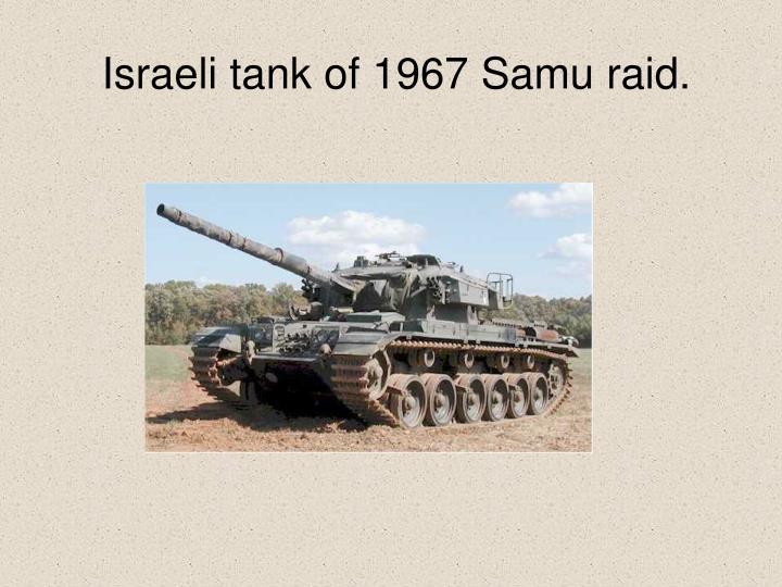 Israeli tank of 1967 Samu raid.