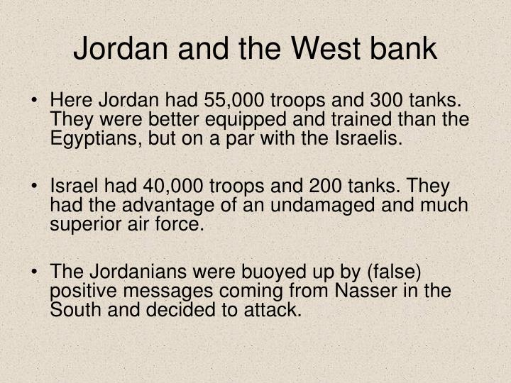Jordan and the West bank