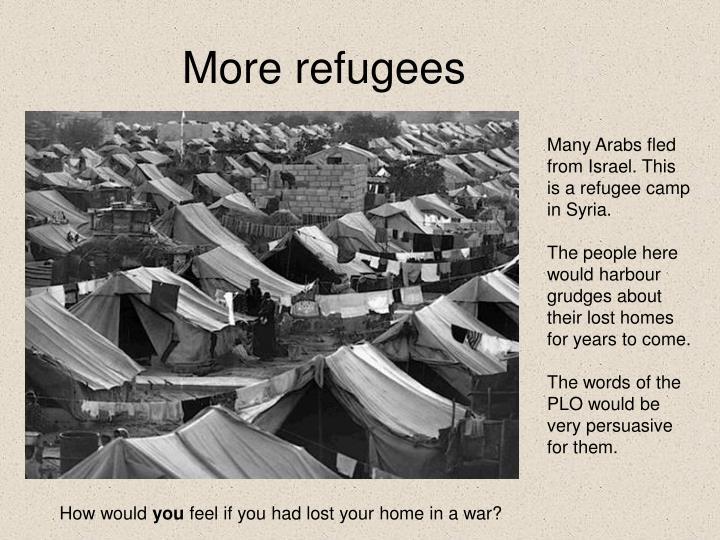 More refugees