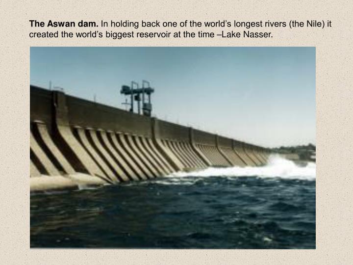 The Aswan dam.