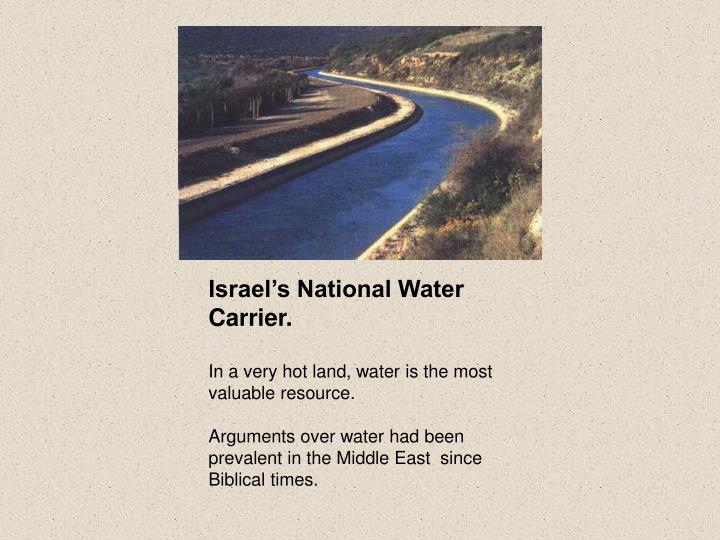 Israel's National Water Carrier.