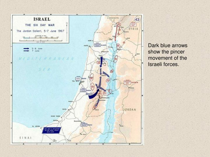 Dark blue arrows show the pincer movement of the Israeli forces.