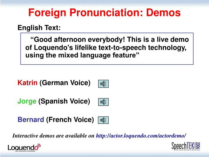 Foreign Pronunciation: Demos