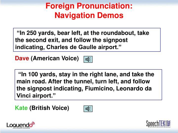 Foreign Pronunciation: