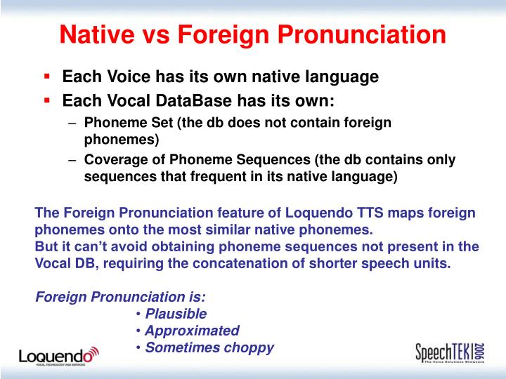 Native vs Foreign Pronunciation