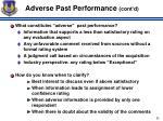 adverse past performance cont d