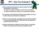 ppt how you evaluate it