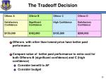 the tradeoff decision1