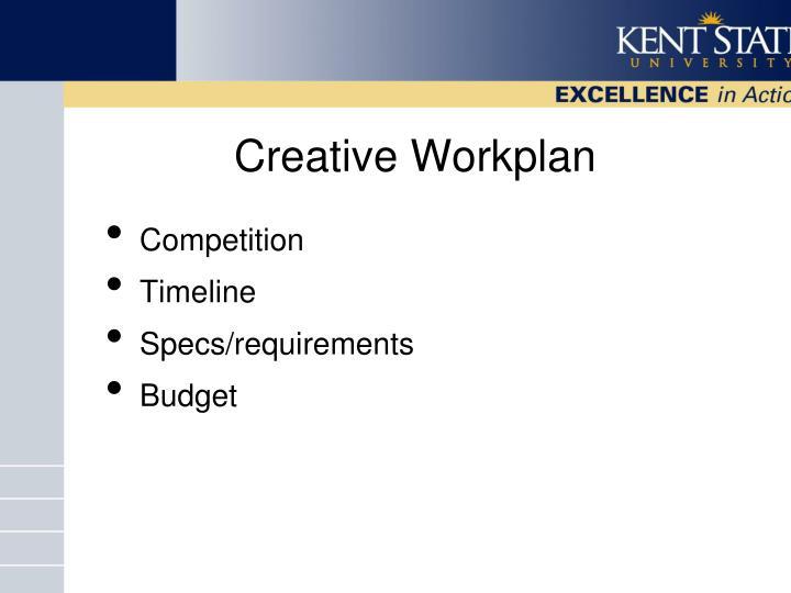 Creative Workplan