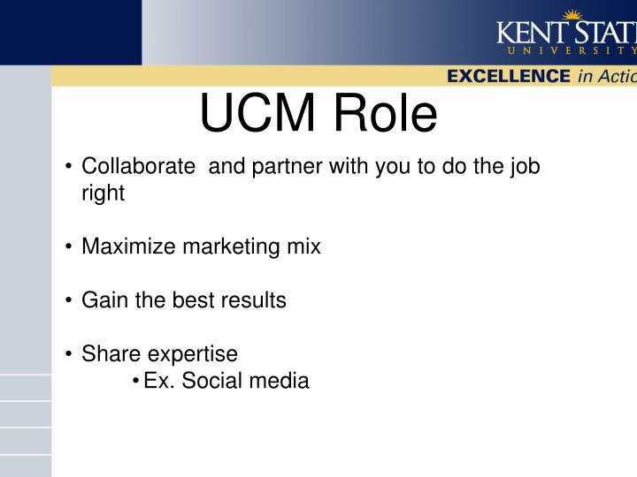 UCM Role