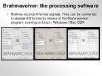 brahmavolver the processing software