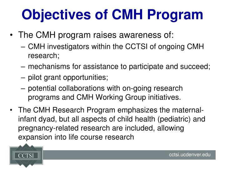 Objectives of CMH Program