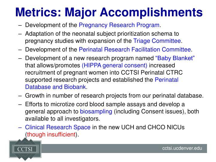 Metrics: Major Accomplishments